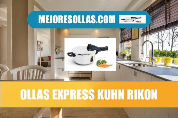 Mejores ollas express Kuhn Rikon